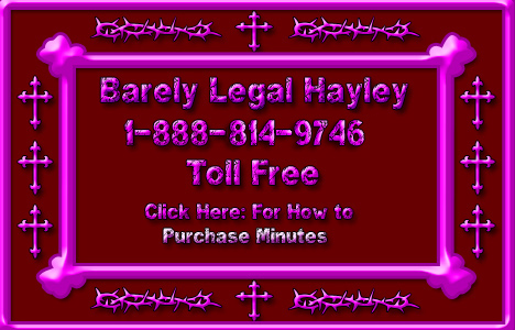 Image showing Barely Legal Hayley Phone Sex Number: 1-888-814-9746